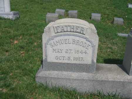 BRODE, SAMUEL - Schuylkill County, Pennsylvania | SAMUEL BRODE - Pennsylvania Gravestone Photos
