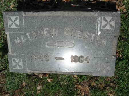 CHESTER, MATTHEW - Schuylkill County, Pennsylvania | MATTHEW CHESTER - Pennsylvania Gravestone Photos