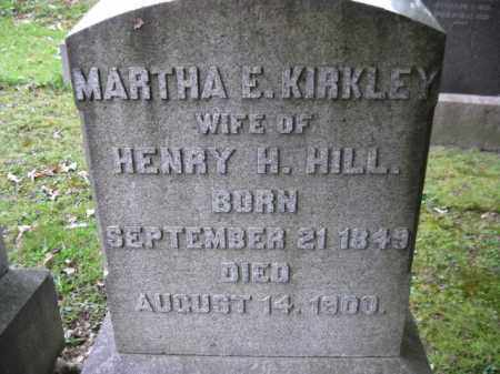 KIRKLEY HILL, MARTHA E. - Schuylkill County, Pennsylvania | MARTHA E. KIRKLEY HILL - Pennsylvania Gravestone Photos