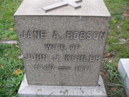 ROBSON KOHLER, JANE A. - Schuylkill County, Pennsylvania | JANE A. ROBSON KOHLER - Pennsylvania Gravestone Photos