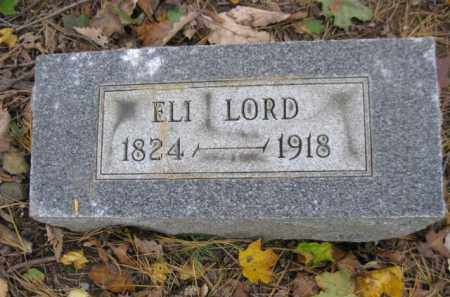 LORD, ELI - Schuylkill County, Pennsylvania | ELI LORD - Pennsylvania Gravestone Photos