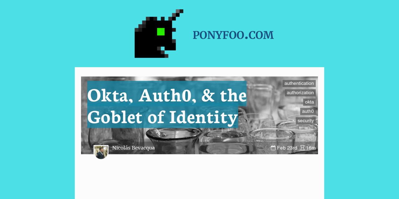 Okta, Auth0, & the Goblet of Identity