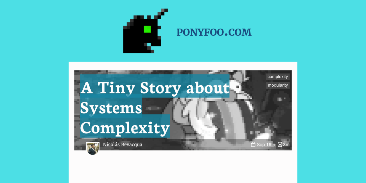 A Tiny Story about Systems Complexity