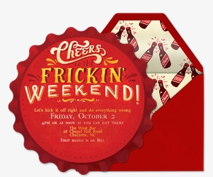 Cheers to the Frickin' Weekend Invitation