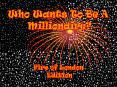 Who Wants To Be A Millionaire?   PowerPoint PPT Presentation