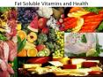 Fat Soluble Vitamins and Health PowerPoint PPT Presentation