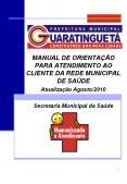MANUAL DE ORIENTAЗГO PARA ATENDIMENTO AO CLIENTE DA REDE MUNICIPAL DE SAЪDE PowerPoint PPT Presentation
