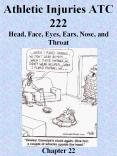 Athletic Injuries ATC 222 Head, Face, Eyes, Ears, Nose, and Throat       Chapter 22 PowerPoint PPT Presentation