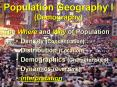 Population Geography I (Demography) PowerPoint PPT Presentation