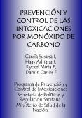 PREVENCIУN Y CONTROL DE LAS INTOXICACIONES POR MONУXIDO DE CARBONO PowerPoint PPT Presentation