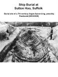 Ship Burial at Sutton Hoo, Suffolk PowerPoint PPT Presentation