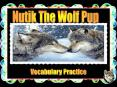 Nutik The Wolf Pup PowerPoint PPT Presentation