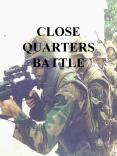 CLOSE QUARTERS BATTLE PowerPoint PPT Presentation