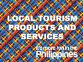 LOCAL TOURISM PRODUCTS AND SERVICES PowerPoint PPT Presentation