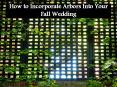How to Incorporate Arbors Into Your Fall Wedding PowerPoint PPT Presentation