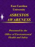East Carolina University ASBESTOS AWARENESS PowerPoint PPT Presentation