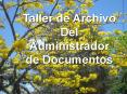 Taller de Archivo Del Administrador de Documentos PowerPoint PPT Presentation