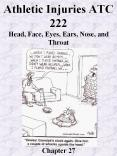 Athletic Injuries ATC 222 Head, Face, Eyes, Ears, Nose, and Throat       Chapter 27 PowerPoint PPT Presentation