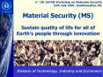 Material Security (MS)  Sustain quality of life for all of Earth PowerPoint PPT Presentation