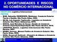 2. OPORTUNIDADES E RISCOS NO COM PowerPoint PPT Presentation