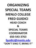 ORGANIZING SPECIAL TEAMS MENLO COLLEGE FRED GUIDICI HEAD COACH PowerPoint PPT Presentation
