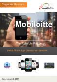 Mobiloitte ! Enterprise Mobile & Web Solutions Corporate Overview PowerPoint PPT Presentation