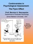 Controversies in Psychological Assessment: The Flynn Effect PowerPoint PPT Presentation