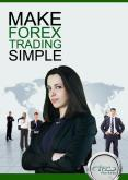 Make Forex Trading Simple PowerPoint PPT Presentation