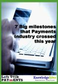7 Big milestones that Payments Industry crossed this year