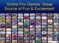 Online Friv Games: Great Source Of Fun and Excitement PowerPoint PPT Presentation