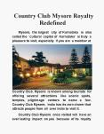 Country Club Mysore Royalty Redefined PowerPoint PPT Presentation