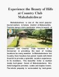 Experience the Beauty of Hills at Country Club Mahabaleshwar PowerPoint PPT Presentation