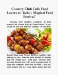 Country Club Calls Food Lovers to 'Kebab Magical Food Festival' PowerPoint PPT Presentation