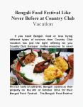 Bengali Food Festival like never before at Country Club Vacation PowerPoint PPT Presentation