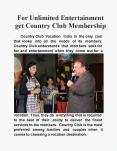 For Unlimited Entertainment Get Country Club Membership PowerPoint PPT Presentation