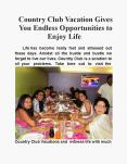 Country Club vacation gives you endless opportunities to enjoy life PowerPoint PPT Presentation