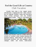Feel the good life at Country Club Vacation PowerPoint PPT Presentation