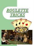 Roulette Tricks PowerPoint PPT Presentation