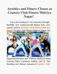 Aerobics and Fitness Classes at Country Club Fitness Malviya Nagar! PowerPoint PPT Presentation