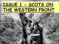 ISSUE 1 - SCOTS ON THE WESTERN FRONT PowerPoint PPT Presentation
