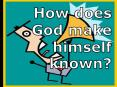 How does God make himself known? PowerPoint PPT Presentation