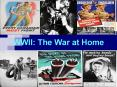 WWII: The War at Home PowerPoint PPT Presentation