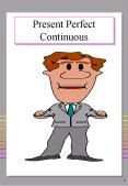 Present Perfect Continuous PowerPoint PPT Presentation
