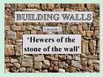 BUILDING WALLS PowerPoint PPT Presentation