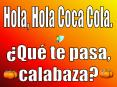 Hola, Hola Coca Cola. PowerPoint PPT Presentation