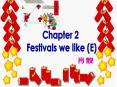 Festivals we like (E) PowerPoint PPT Presentation