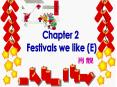 Festivals we like (E) PowerPoint PPT Presentation