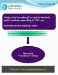Webinar On Transfer of Analytical Methods and Procedures according to USP 1224 PowerPoint PPT Presentation
