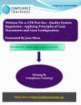 Webinar On 21 CFR Part 820 - Quality System Regulation - Applying Principles of Lean Documents and Lean Configuration PowerPoint PPT Presentation