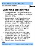 Recognize the antiquity of human travel over vast distances on both sea and land. PowerPoint PPT Presentation